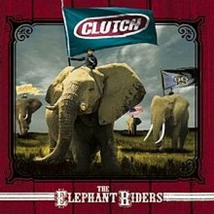 /incoming/220px-Clutch_-_The_Elephant_Riders.jpg